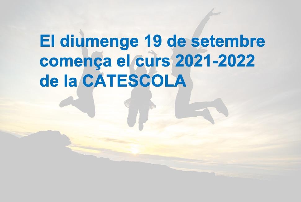 El 19 de Setembre comença la Catescola